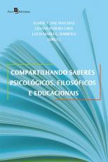 COMPARTILHANDO SABERES PSICOLÓGICOS FILOSÓFICOS E EDUCACIONAIS