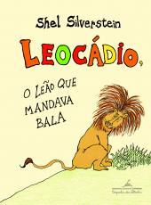 LEOCÁDIO O LEÃO QUE MANDAVA BALA