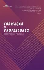 FORMAÇÃO DE PROFESSORES - CONCEPÇÕES E POLÍTICAS