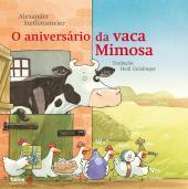 ANIVERSÁRIO DA VACA MIMOSA, O