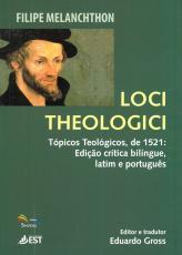 LOCI THEOLOGICI - TÓPICOS TEOLÓGICOS DE 1521