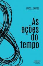 AÇÕES DO TEMPO, AS