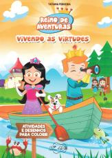 REINO DE AVENTURAS - VIVENDO AS VIRTUDES