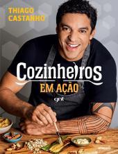 COZINHEIROS EM AÇÃO