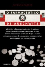 FARMACÊUTICO DE AUSCHWITZ, O