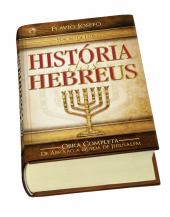 HISTÓRIA DOS HEBREUS - OBRA COMPLETA - EDIÇÃO LUXO