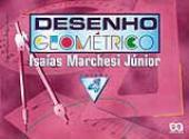 DESENHO GEOMÉTRICO - VOLUME 4