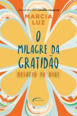 MILAGRE DA GRATIDÃO, O
