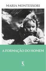 FORMAÇÃO DO HOMEM, A