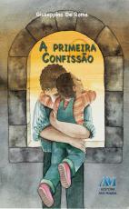 PRIMEIRA CONFISSAO, A - 1ª