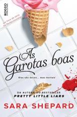 GAROTAS BOAS, AS