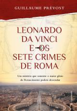 LEONARDO DA VINCI E OS SETE CRIMES DE ROMA
