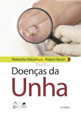 DOENÇAS DA UNHA - DO DIAGNÓSTICO AO TRATAMENTO