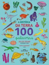 HISTÓRIA DA TERRA 100 PALAVRAS, A