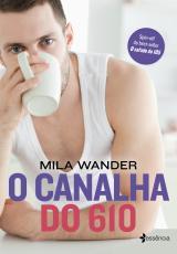 CANALHA DO 610, O