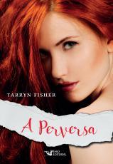 PERVERSA, A