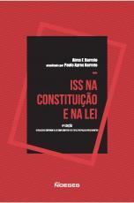 ISS NA CONSTITUIÇÃO E NA LEI - ATUALIZADO CONFORME A LEI COMPLEMENTAR 157/2016 POR PAULO AYRES BARRETO