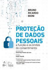 PROTEÇÃO DE DADOS PESSOAIS - A FUNÇÃO E OS LIMITES DO CONSENTIMENTO