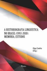 HISTORIOGRAFIA LINGUÍSTICA NO BRASIL 1993-2018