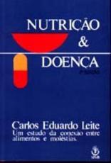 NUTRICAO E DOENCA - A CONEXAO ENTRE ALIMENTOS E MOLESTIAS - 2
