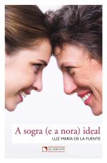 SOGRA (E A NORA) IDEAL, A