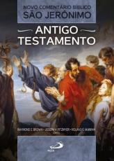 NOVO COMENTÁRIO BÍBLICO SÃO JERÔNIMO: ANTIGO TESTAMENTO