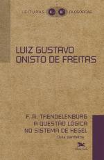 F A TRENDELENBURG - QUESTÃO LÓGICA NO SISTEMA  DE HEGEL, A