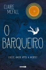 BARQUEIRO, O