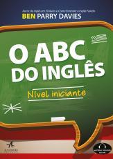 ABC DO INGLÊS, O - NÍVEL INICINANTE