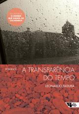 TRANSPARENCIA DO TEMPO, A