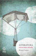 LITERATURA - ONTEM HOJE E AMANHÃ