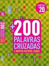 LIVRO COQUETEL + 200 PALAVRAS CRUZADAS MÉDIO 20