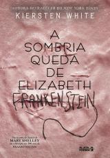 SOMBRIA QUEDA DE ELIZABETH FRANKENSTEIN, A