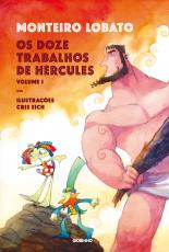DOZE TRABALHOS DE HÉRCULES OS - VOLUME 1