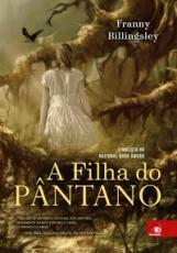 FILHA DO PÂNTANO, A