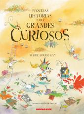 PEQUENAS HISTÓRIAS PARA GRANDES CURIOSOS