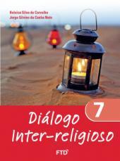 DIÁLOGO INTER RELIGIOSO - 7º ANO