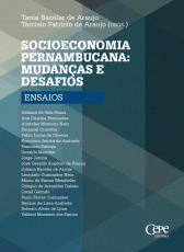 SOCIOECONOMIA PERNAMBUCANA - MUDANÇAS E DESAFIOS