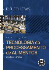 TECNOLOGIA DO PROCESSAMENTO DE ALIMENTOS - PRINCÍPIOS E PRÁTICA