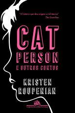 CAT PERSON E OUTROS CONTOS