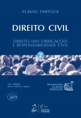 DIREITO CIVIL - VOLUME 2 - DIREITO DAS OBRIGAÇÕES E RESPONSABILIDADE CIVIL