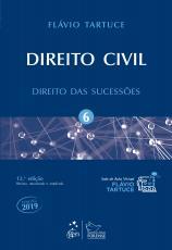 DIREITO CIVIL - VOLUME 6 - DIREITO DAS SUCESSÕES