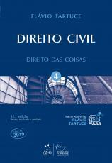 DIREITO CIVIL - VOLUME 4 - DIREITO DAS COISAS