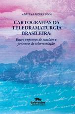 CARTOGRAFIAS DA TELEDRAMATURGIA BRASILEIRA