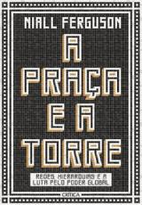 PRAÇA E A TORRE, A