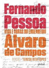 VIDA E OBRAS DO ENGENHEIRO ALVARO DE CAMPOS