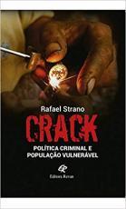 CRACK - POLÍTICA CRIMINAL E POPULAÇÃO VULNERÁVEL