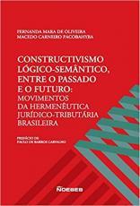 CONSTRUCTIVISMO LÓGICO-SEMÂNTICO ENTRE O PASSADO E O FUTURO: