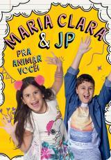 MARIA CLARA E JP - PRA ANIMAR VOCÊ