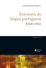 ESTRUTURA DA LÍNGUA PORTUGUESA - EDIÇÃO CRÍTICA